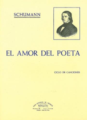 Canciones, Vol.V, El amor del poeta, by Robert Schumann
