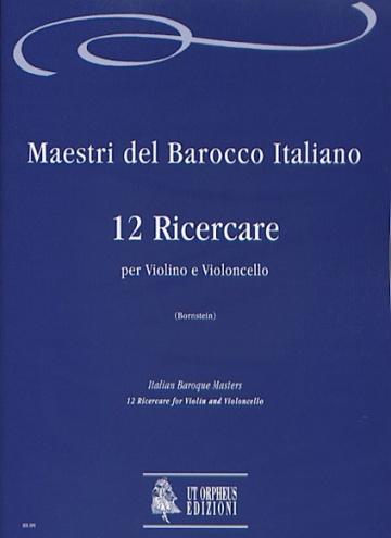 12 Ricercare for Violin and Violoncello, de talian Baroque Masters
