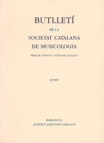 Butlletí de la Sociedad Catalana de Musicologia II / 1985