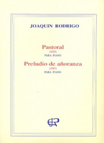 Pastoral / Preludio de añoranza