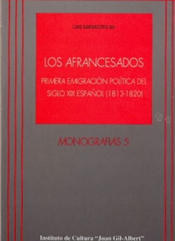 Los afrancesados. Primera emigración política del siglo XIX español
