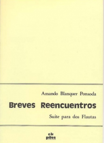 Breves reencuentros (Suite for two flutes)
