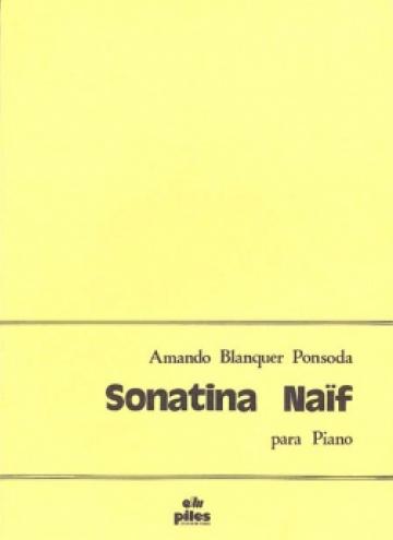 Sonatina na´f, for piano