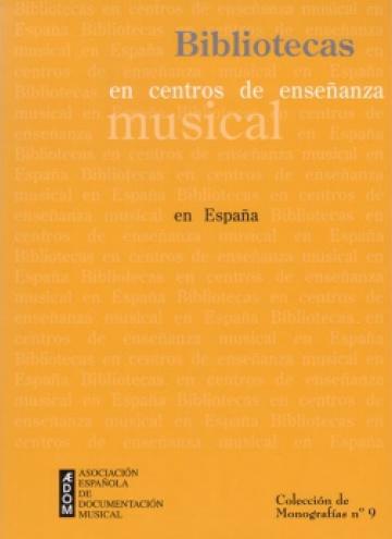 Bibliotecas en centros de enseñanza musical en España