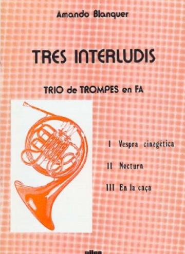 Tres interludis (trio de trompes)