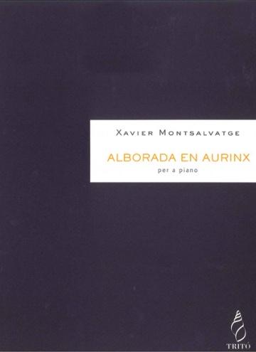 Alborada en Aurinx,  para piano