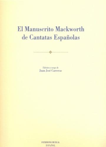 El manuscrito Mackworth de cantatas españolas [Patrimonio Musical Español, 14]
