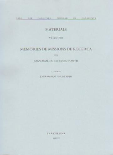 Memorias de misiones de investigación. Materiales (volúmen XIII)