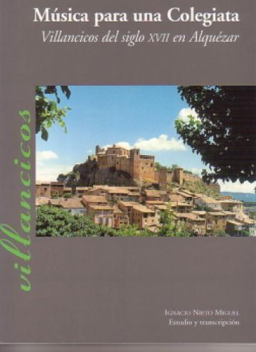 Música para una colegiata - Villancicos del siglo XVII en Alquézar
