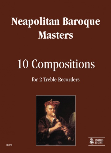 10 Compositions for 2 Treble Recorders, de Neapolitan Baroque Masters