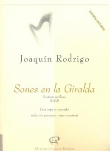 Sones en la Giralda,, fantasia sevillana, per a guitarra i orquestra, (reducció per a guitarra i piano)