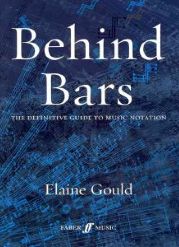 Behind bars. The definitive guide to music notation