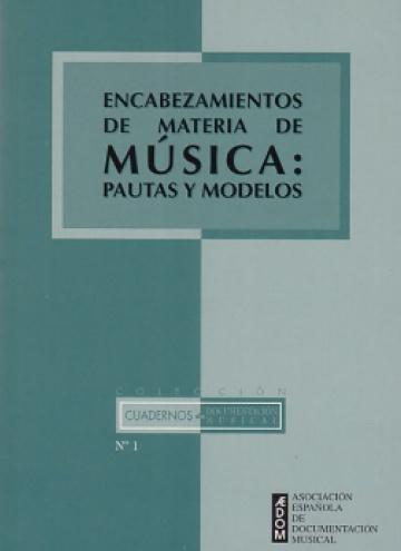 Encabezamientos de materia de música: pautas y modelos