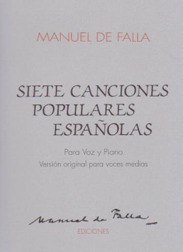Siete canciones populares españolas (Original medium voice and piano)