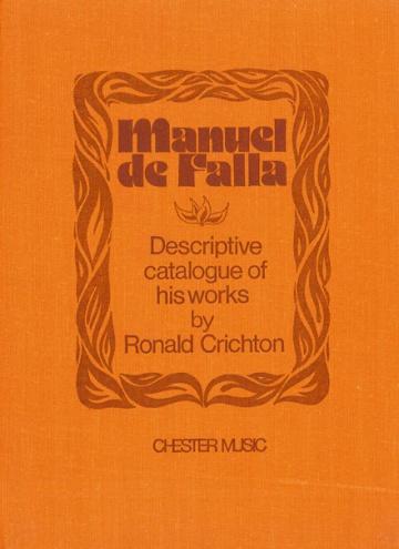 Manuel de Falla. Descriptive catalogue of his works