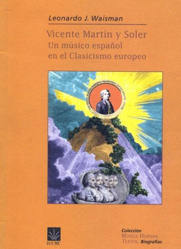 Vicente Martín i Soler: Un músico español en el clasicismo europeo