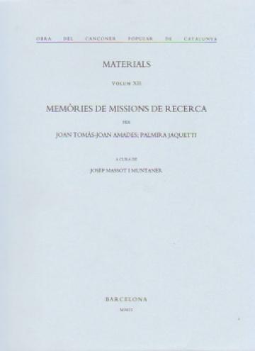 Memorias de misiones de investigación. Materiales. (volúmen XII)