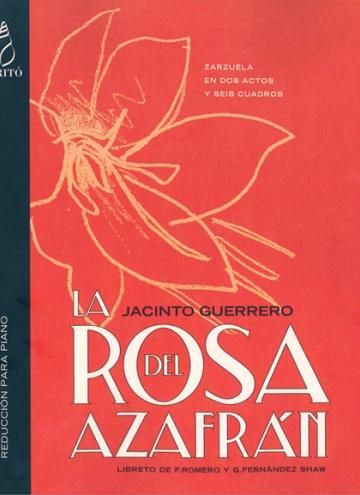 La rosa del azafrán (vocal score)