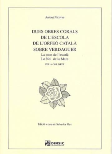 Dues obres corals de l'escola de l'Orfeó Català sobre Verdaguer
