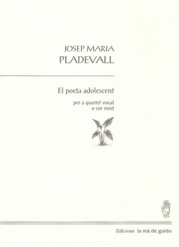 El poeta adolescent. Per a quartet vocal o cor mixt.