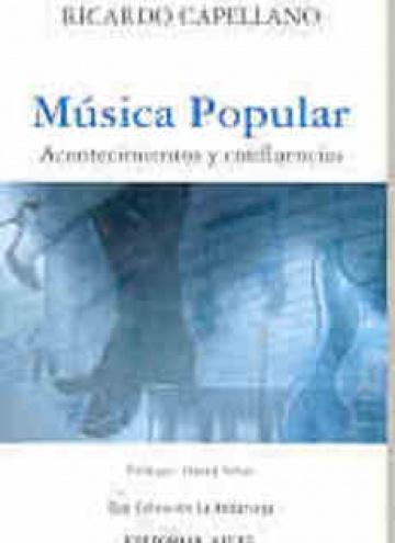 Música popular. Acontecimientos y confluencias