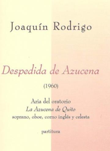 Despedida de Azucena (Aria del Oratorio la Azucena de Quito)