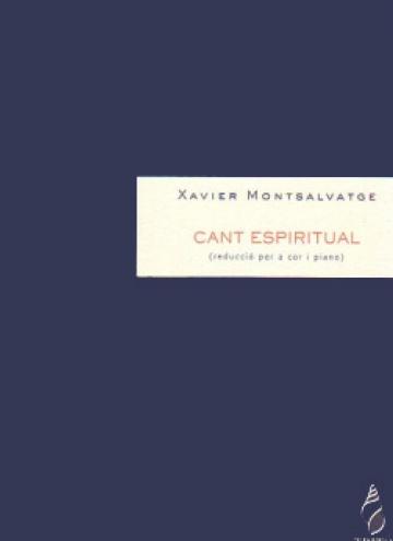 Cant Espiritual(reducción para coro y piano)