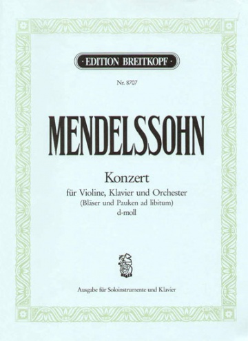 Concerto in D minor MWV O 4 for violin, piano and string orchestra in d minor MWV O 4