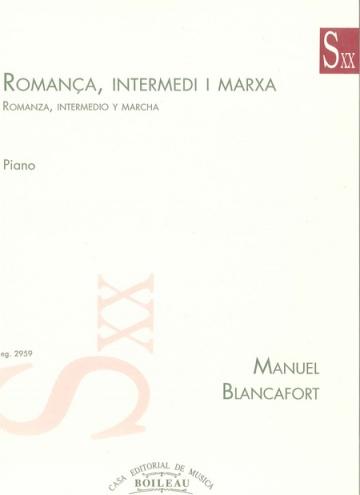 Romança, Intermedi i Marxa