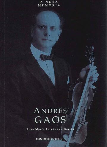 A Nosa Memoria: Andrés Gaos