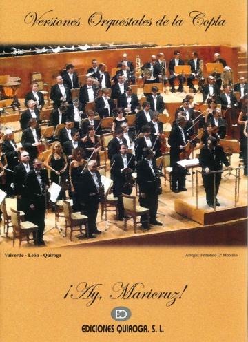 Versiones orquestales de la copla. íAy, Maricruz!