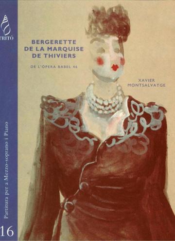 Bergerette de la Marquise de Thiviers, de la ópera Babel 46