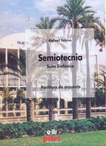 Semiotecnia, suite sinfónica
