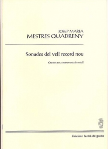 Sonades del vell record nou, for brass quintet