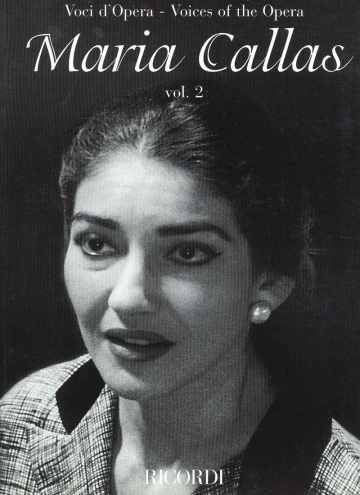Voices of the Ópera - María Callas vol 2