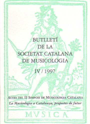 Boletín de la Sociedad Catalana de Musicología IV / 1997