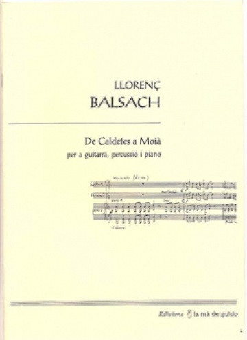 From Caldetes to Moià, from guitar, percussion and piano