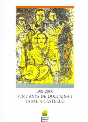 1981-2000. Vint anys de dolçaina i tabal a Castelló
