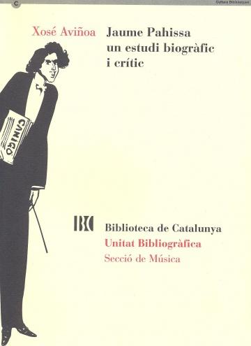 Jaume Pahissa un estudi biogràfic i crític