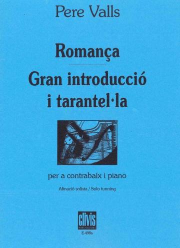Romança/Gran introducció i tarantella