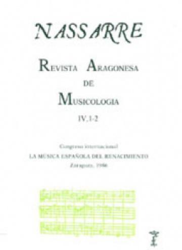 Nassarre. Revista Aragonesa de Musicología, IV, 1-2