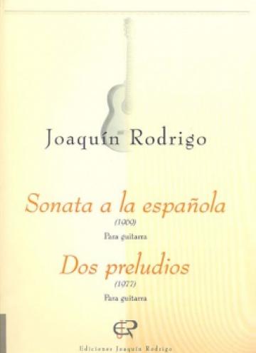 Sonata a la española - Dos preludios