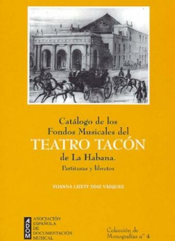 Catálogo de los fondos musicales del Teatro Tacón de La Habana