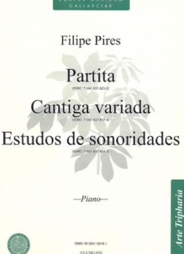 Partita / Cantiga variada / Estudos de sonoridades