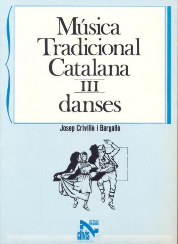 Música tradicional catalana III - Danzas
