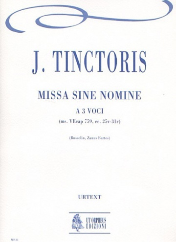 Missa sine nomine No. 1 for 3 Voices, de Johannes Tinctoris