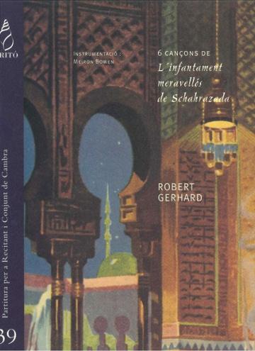 6 Songs from L'infantament meravellós de Schahrazada
