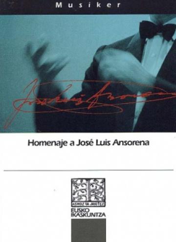 Cuadernos de Música (13). Homenaje a José Luis Ansorena