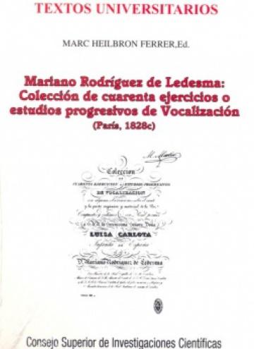 Mariano Rodríguez de Ledesma: Colección de cuarenta ejercicios o estudios progresivos de Vocalizació