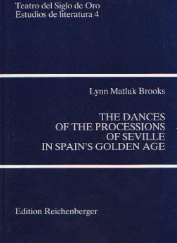 The dances of the processions of Seville in Spain's Golden Age